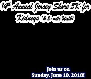 Jersey Shore 5K For Kidneys Date